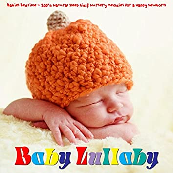 Babies Bedtime - 100% Natural Sleep Aid & Nursery Melodies for a Happy Newborn