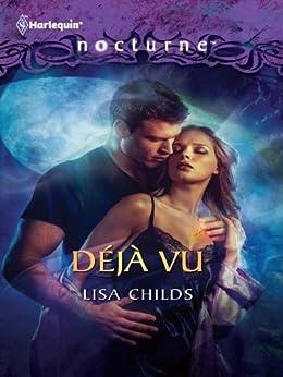 Déjà Vu by [Lisa Childs]