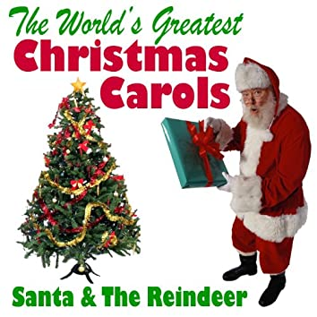 The World's Greatest Christmas Carols