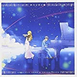 Your Lie In April (Kimiuso) (Anime) Original Song & Soundtrack