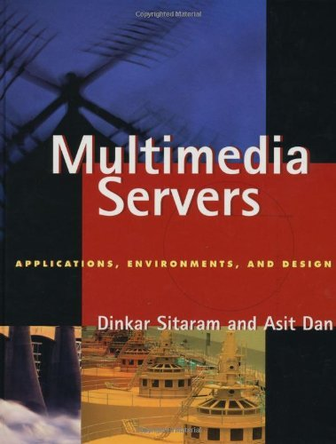 Multimedia Servers: Applications, Environments and Design (The Morgan Kaufmann Series in Multimedia Information and Systems) (English Edition)