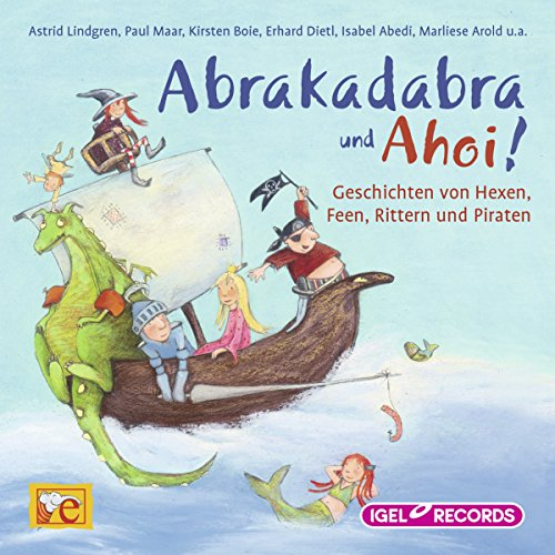 Abrakadabra und Ahoi! audiobook cover art