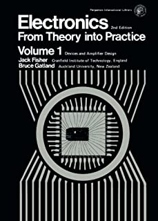 Electronics-From Theory Into Practice: Pergamon International Library of Science, Technology, Engineering and Social Studi...
