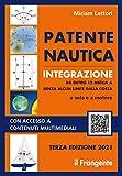 Patente nautica integrazione da entro 12 miglia a senza alcun limite dalla costa a vela e a motore