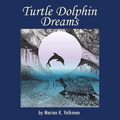 Turtle Dolphin Dreams audiobook cover art