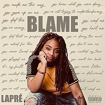 Blame (feat. Laprè)