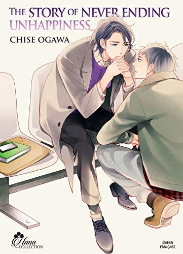 The Story of never ending unhappiness - Livre (Manga) - Yaoi - Hana Collection