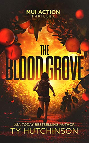 The Blood Grove (Mui Action Thriller Book 2)