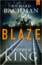 Blaze: A Novel by Richard Bachman (2007-06-12)