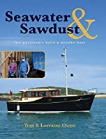 Seawater and Sawdust: Two pensioners build a wooden boat