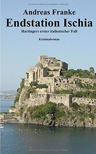 Endstation Ischia: Hartingers erster italienischer Fall