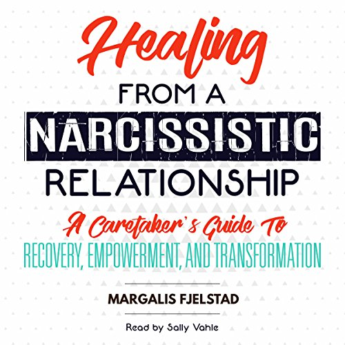 Healing from a Narcissistic Relationship audiobook cover art