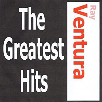Ray Ventura, Ses Collégiens - The greatest hits