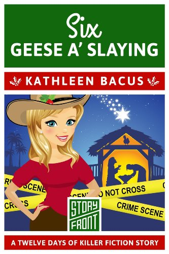 Six Geese a' Slaying (A Short Story) (12 Days of Christmas Book 6)