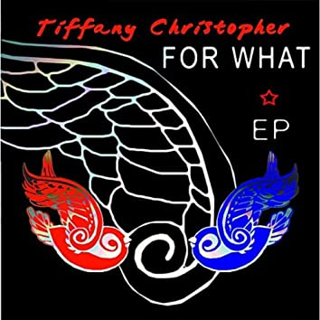 For What - EP