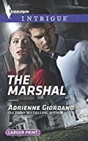The Marshal (Harlequin Intrigue)