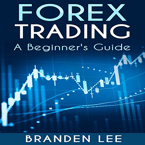 Forex Trading: A Beginner's Guide cover art