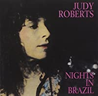 Nights In Brazil by Judy Roberts (2008-02-29)