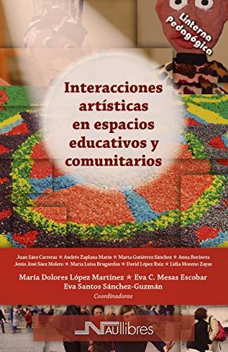 Interacciones artísticas espacios educativos Linterna