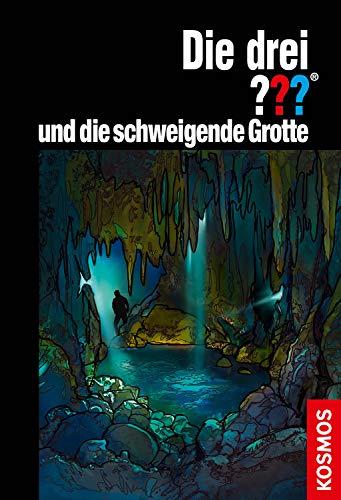 Die drei ??? und die schweigende Grotte