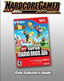 New Super Mario Bros Wii Coin Collector's Guide: Hardcore Gamer Elite Guide by Hardcore Gamer (2009-11-23)