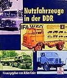Nutzfahrzeuge in der DDR Band 1 (Schrader-Reprint)