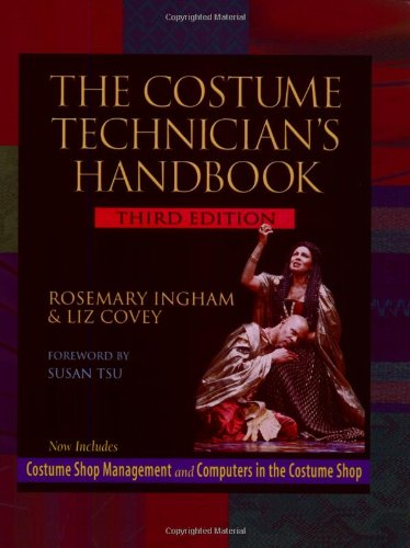 Compare Textbook Prices for The Costume Technician's Handbook 3/e 3rd Edition ISBN 9780325004778 by Rosemary Ingham,Liz Covey
