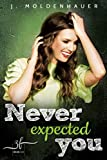 Never Expected You: Liebesroman