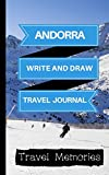 Andorra Write and Draw Travel Journal: Use This Small Travelers Journal for Writing,Drawings and Photos to Create a Lasting Travel Memory Keepsake (A5 ... Journal,Andorra Travel Book) (Volume 1)