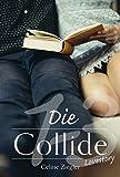 Die Collide-Lovestory: Gesamtausgabe