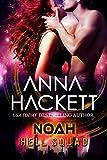 Noah: Scifi Alien Invasion Romance (Hell Squad Book 6)
