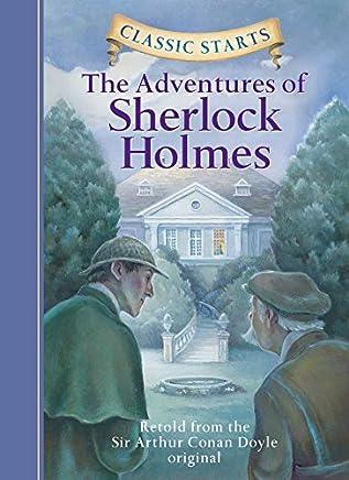 Classic Starts: The Adventures of Sherlock Holmes [精装] Doyle; Sir Arthur Conan; Sasaki; Chris; Corvino、 Lucy