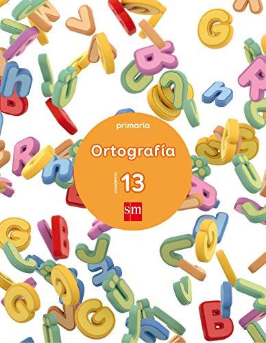 Cuaderno 13 de ortografía. Primaria - 9788467593082