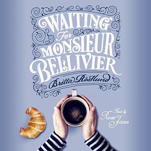 Waiting for Monsieur Bellivier audiobook cover art