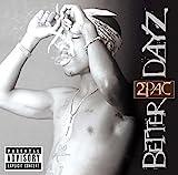 Songtexte von 2Pac - Better Dayz