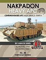 ナクパドン 重装甲兵員輸送車 NAKPADON HEAVY APC CENTURION BASED APC IN IDF SERVICE-PART 4