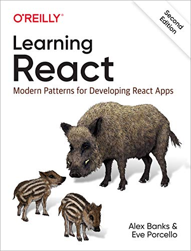 Learning React: Modern Patterns for Developing React Apps (English Edition)