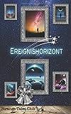Ereignishorizont (Strange Tales Club Anthologie) (German Edition)