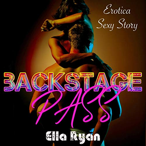 Backstage Pass     Erotica Hottest Stories, Book 2              By:                                                                                                                                 Ella Ryan                               Narrated by:                                                                                                                                 Briana Moody                      Length: 29 mins     Not rated yet     Overall 0.0