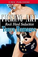 Picking Art [Rock Hard Seduction 2] (Siren Publishing Classic)