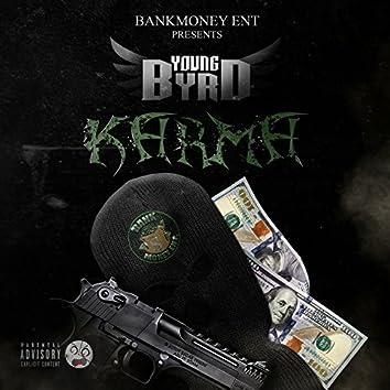 Bankmoney Ent Presents Young Byrd: Karma