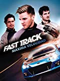 Fast Track: Máxima velocidad