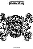 Composition Notebook: Antique Sugar Skull & Crossbones Biker Motorcycles Notebook