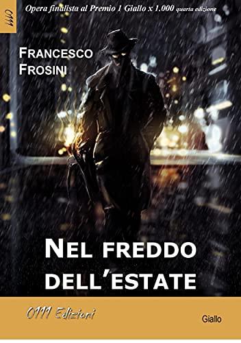 Nel freddo dell'estate (Italian Edition)