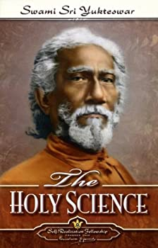 By Swami Sri Yukteswar The Holy Science  New edition