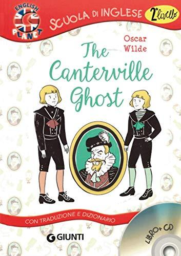 The Canterville ghost. Con traduzione e dizionario. Con CD Audio [Lingua inglese]