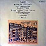 Johann Sebastian Bach , I Musici - Konzert Für Violine, Oboe Und Streichorchester D-moll Bwv 1060 / Konzert Für Flöte, Violine, Cembalo Und Streichorchester A-moll Bwv 1044 - ETERNA - 8 26 125