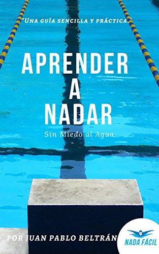 Aprender a Nadar: Sin Miedo al Agua