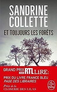 Et toujours les forêts par Sandrine Collette
