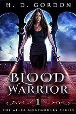 Blood Warrior: Academy of Vampires (The Alexa Montgomery Series Book 1)